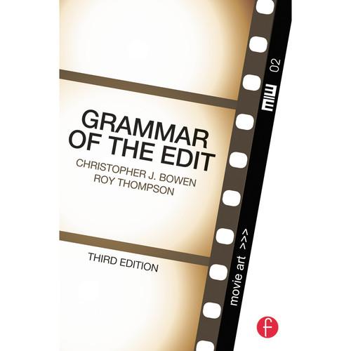 Focal Press Book: Grammar of the Edit (3rd Edition, Paperback)