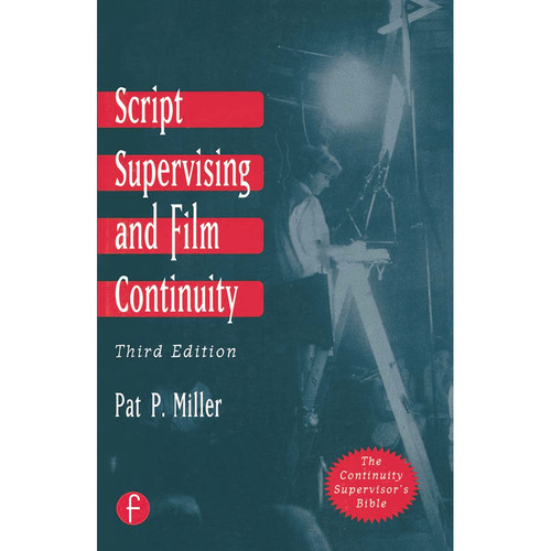 Focal Press Book: Script Supervising and Film Continuity (3rd Edition, Paperback)