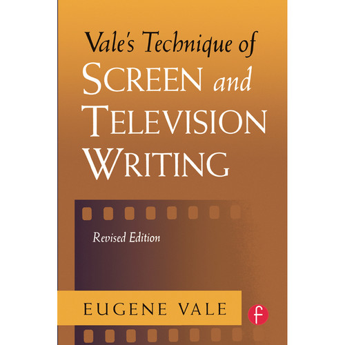 Focal Press Book: Vale's Technique of Screen and Television Writing (Revised Edition, Paperback)