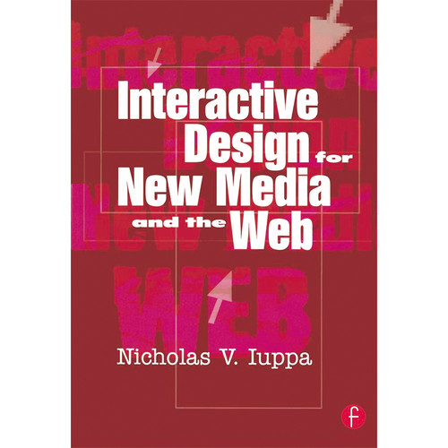 Focal Press Book: Interactive Design for New Media and The Web (Paperback)