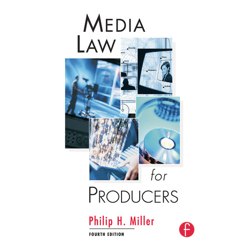 Focal Press Book: Media Law for Producers (4th Edition, Paperback)