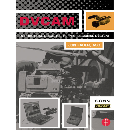 Focal Press Book: DVCAM: A Practical Guide to The Professional System (Paperback)
