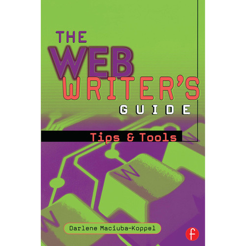 Focal Press Book: The Web Writer's Guide: Tips & Tools (Paperback)