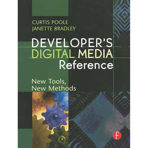 Focal Press Book: Developer's Digital Media Reference: New Tools, New Methods (Paperback)