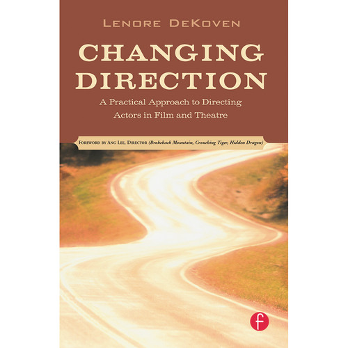 Focal Press Book: Changing Direction: A Practical Approach to Directing Actors in Film and Theatre (Paperback)