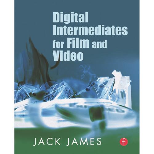 Focal Press Book: Digital Intermediates for Film and Video (Paperback)