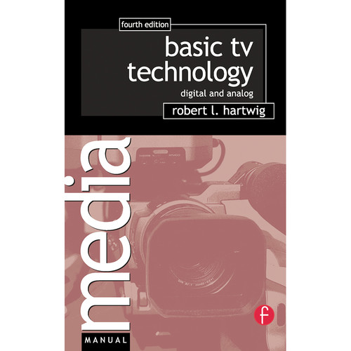 Focal Press Book: Basic TV Technology: Digital and Analog (4th Edition, Paperback)