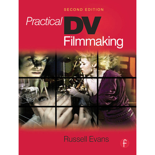 Focal Press Book: Practical DV Filmmaking (2nd Edition, Paperback)