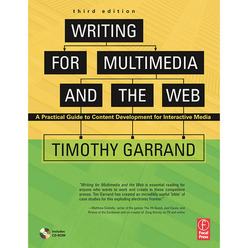 Focal Press Book: Writing for Multimedia and The Web: Content Development for Bloggers and Professionals (3rd Edition, Paperback)