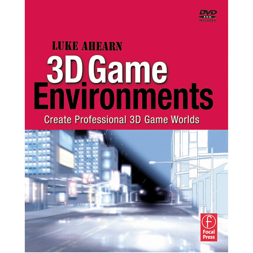 Focal Press Book: 3D Game Environments: Create Professional 3D Game Worlds (Paperback)
