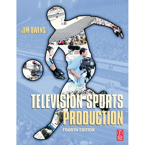 Focal Press Book: Television Sports Production (4th Edition, Paperback)