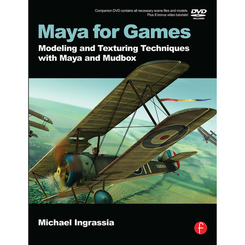 Focal Press Book: Maya for Games: Modeling and Texturing Techniques with Maya and Mudbox (Paperback)
