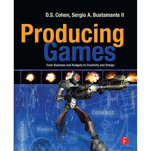 Focal Press Book: Producing Games: From Business and Budgets to Creativity and Design (Paperback)