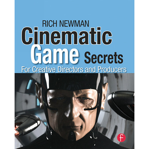 Focal Press Book: Cinematic Game Secrets for Creative Directors and Producers (Paperback)