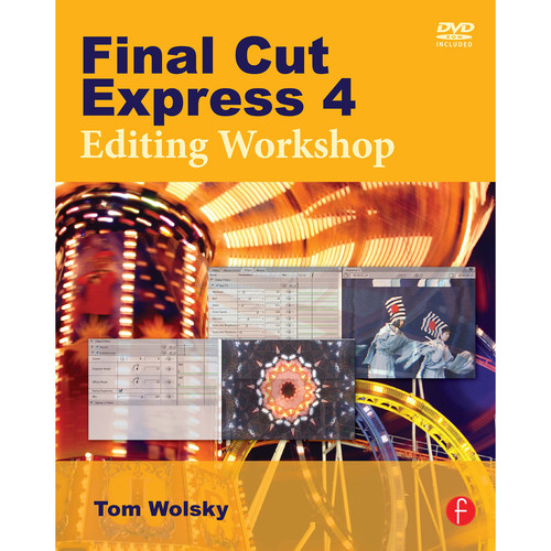 Focal Press Book: Final Cut Express 4 Editing Workshop (Paperback)