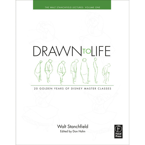 Focal Press Book: Drawn to Life: 20 Golden Years of Disney Master Classes, Volume 1: The Walt Stanchfield Lectures (Paperback)