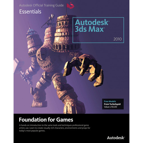 Focal Press Book: Learning Autodesk 3ds Max 2010 Foundation for Games (Paperback)