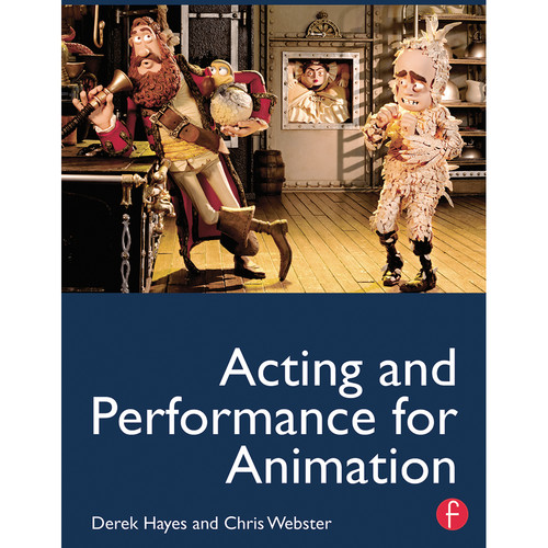 Focal Press Book: Acting and Performance for Animation