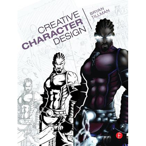 Focal Press Book: Creative Character Design (Paperback)