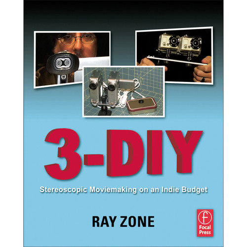 Focal Press Book: 3-DIY: Stereoscopic Moviemaking on an Indie Budget (Paperback)