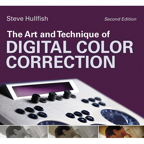 Focal Press The Art and Technique of Digital Color Correction (2nd Edition)