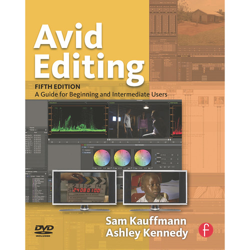Focal Press Book: Avid Editing: A Guide for Beginning and Intermediate Users (5th Edition, Paperback)