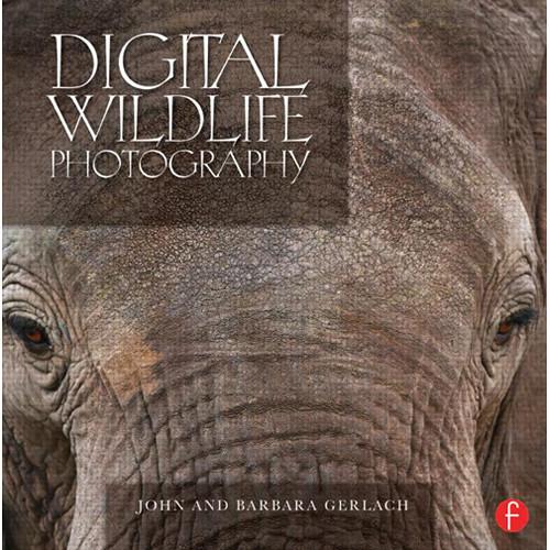 Focal Press Book: Digital Wildlife Photography