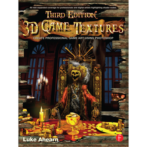 Focal Press Book: 3D Game Textures: Create Professional Game Art Using Photoshop (3rd Edition)