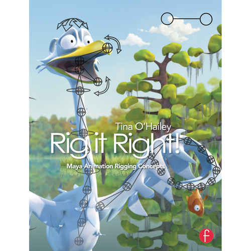 Focal Press Book: Rig it Right! Maya Animation Rigging Concepts (Paperback)