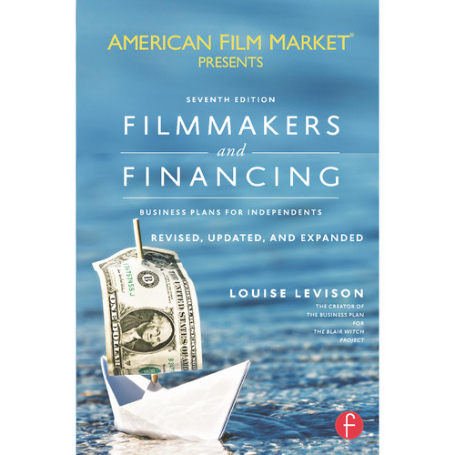 Focal Press Book: Filmmakers and Financing: Business Plans for Independents (7th Edition, Softcover)
