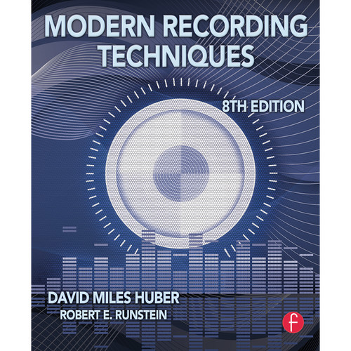 Focal Press Book: Modern Recording Techniques (8th Edition, Paperback)