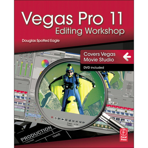 Focal Press Book: Vegas Pro 11 Editing Workshop (Paperback)