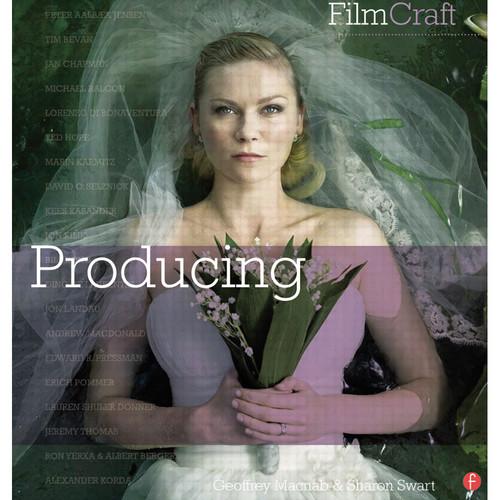 Focal Press Book: FilmCraft: Producing (Paperback)