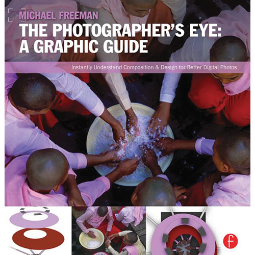 Focal Press Book: The Photographer's Eye: Graphic Guide