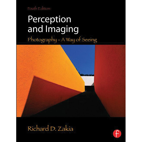 Focal Press Book: Perception and Imaging: Photography- A Way of Seeing (4th Edition - Paperback)