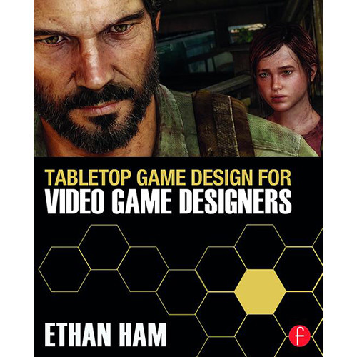 Focal Press Book: Tabletop Game Design for Video Game Designers (Paperback)