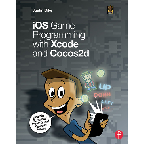 Focal Press Book: iOS Game Programming with Xcode and Cocos2d (Paperback)