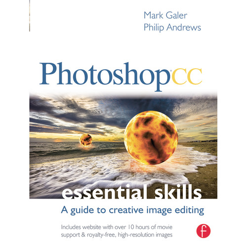 Focal Press Book: Photoshop CC: Essential Skills: A Guide to Creative Image Editing (Paperback)