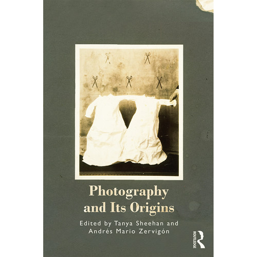 Focal Press Book: Photography and Its Origins