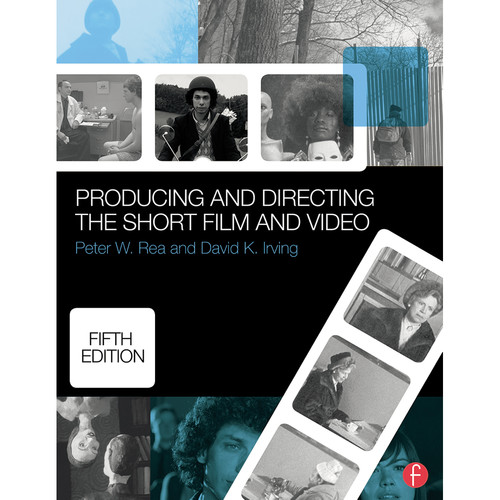 Focal Press Book: Producing and Directing the Short Film and Video (5th Edition)