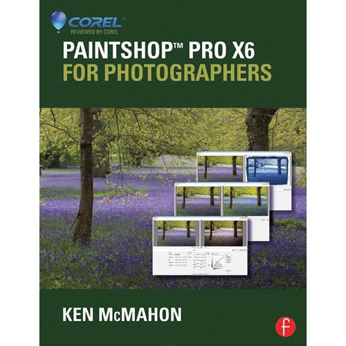 Focal Press Book: PaintShop Pro X6 for Photographers