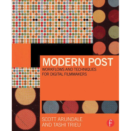 Focal Press Book: Modern Post: Workflows and Techniques for Digital Filmmakers