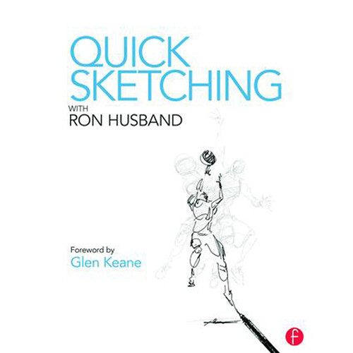 Focal Press Book: Quick Sketching with Ron Husband (Paperback)