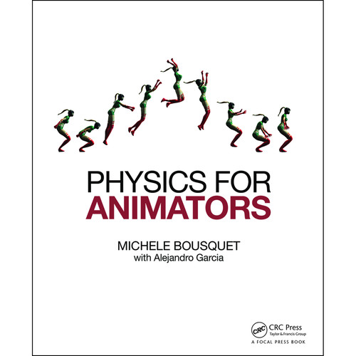Focal Press Book: Physics for Animators (Hardback)