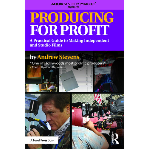 Focal Press Book: Producing for Profit: A Practical Guide to Making Independent and Studio Films (Paperback)