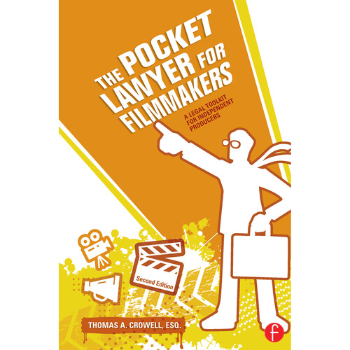 Focal Press Book: The Pocket Lawyer for Filmmakers: A Legal Toolkit for Independent Producers (2nd Edition, Hardback)
