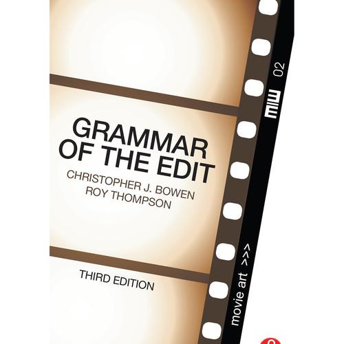 Focal Press Book: Grammar of the Edit (3rd Edition, Hardback)