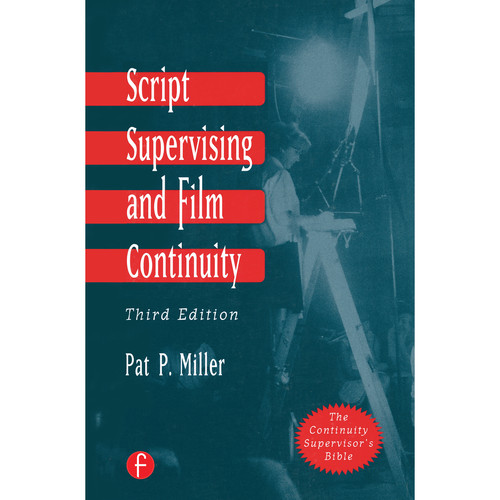 Focal Press Book: Script Supervising and Film Continuity (3rd Edition, Hardback)
