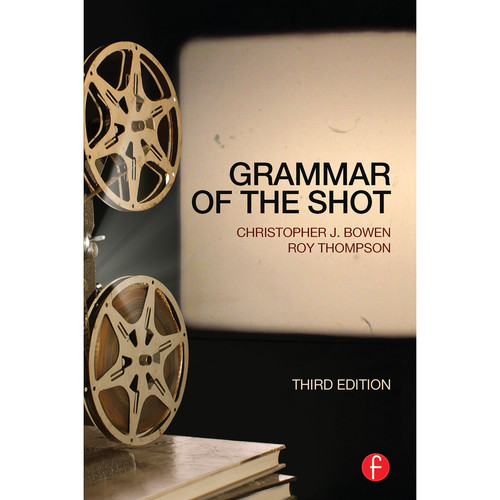 Focal Press Book: Grammar of the Shot (3rd Edition, Hardback)