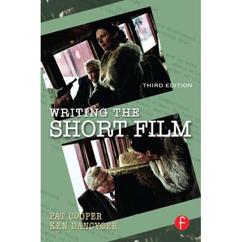 Focal Press Book: Writing the Short Film (3rd Edition, Hardback)